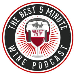 Show cover of The Best 5 Minute Wine Podcast