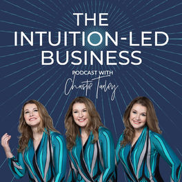 Show cover of The Intuition-Led Business with Christie Turley