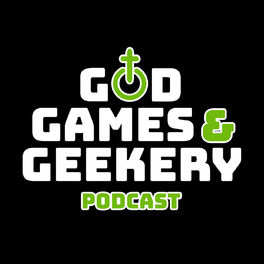 Show cover of God, Games & Geekery
