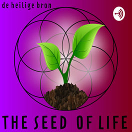 Show cover of The Seed of Life - De Heilige Bron