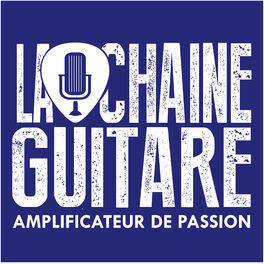 Show cover of La Chaîne Guitare - Amplificateur de Passion
