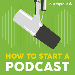 Show cover of How to Start a Podcast