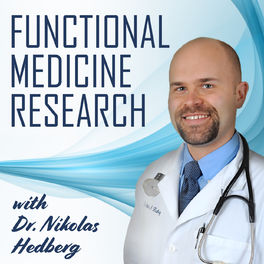 Show cover of Functional Medicine Research with Dr. Nikolas Hedberg