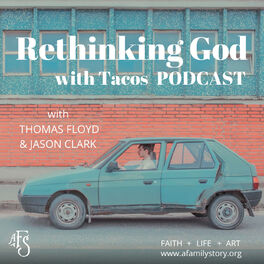 Show cover of Rethinking God with Tacos Podcast