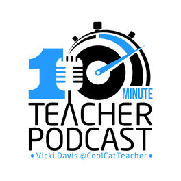 Show cover of 10 Minute Teacher Podcast
