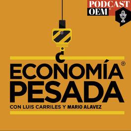 Episode cover of Economía de guerra 5: La economía de México no crecerá