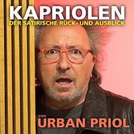 Show cover of Kapriolen - Der satirische Rück- und Ausblick von Urban Priol
