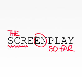 Show cover of The Screenplay So Far