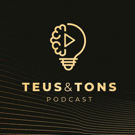 Show cover of Teus&Tons Podcast