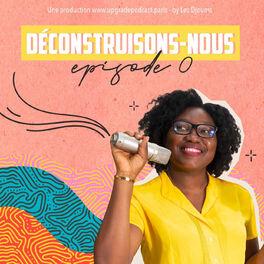 Show cover of Déconstruisons-nous