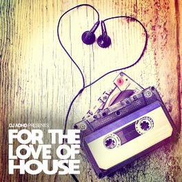 Show cover of For The Love Of House