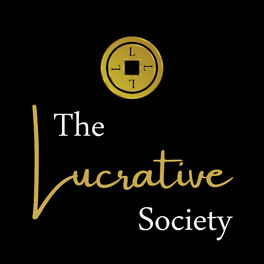 Show cover of The Lucrative Society™