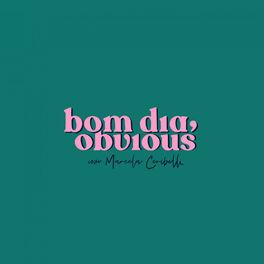Show cover of Bom dia, Obvious