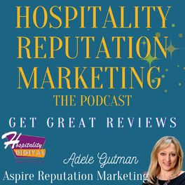 Show cover of Hospitality Reputation Marketing: Get Great Reviews