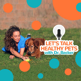 Show cover of Let's Talk Healthy Pets with Dr. Becker