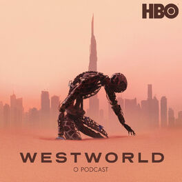 Show cover of Westworld: O Podcast