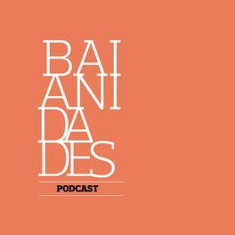 Show cover of Podcast Baianidades