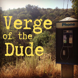Show cover of Verge of the Dude