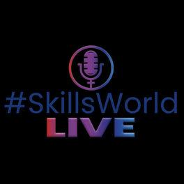 Show cover of #SkillsWorldLIVE