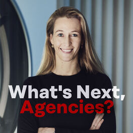Show cover of What's Next, Agencies?