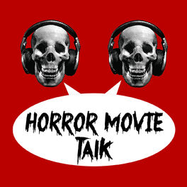 Show cover of Horror Movie Talk