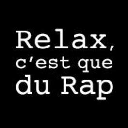 Show cover of Relax, c'est que du rap