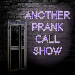 Show cover of Another Prank Call Show