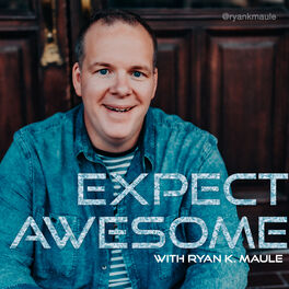Show cover of The Expect Awesome Podcast