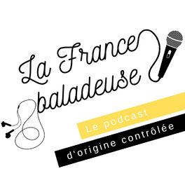 Show cover of La France Baladeuse : voyage dans l'Hexagone