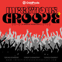 Show cover of Infectious Groove Podcast