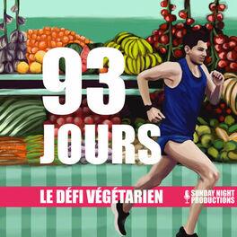 Show cover of 93 Jours - Le Défi Végétarien