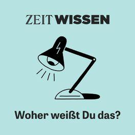 Show cover of ZEIT WISSEN - Woher weißt Du das?
