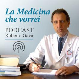 Show cover of La Medicina che Vorrei - Dr Roberto Gava