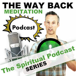 Show cover of The Way Back Meditation Podcast