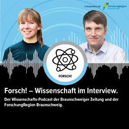 Show cover of Forsch! - Der Wissenschaftspodcast der Braunschweiger Zeitung und der ForschungRegion Braunschweig