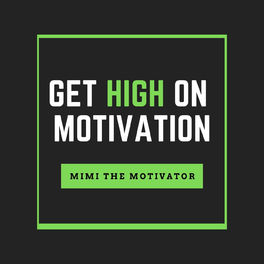 Show cover of Get High On Motivation