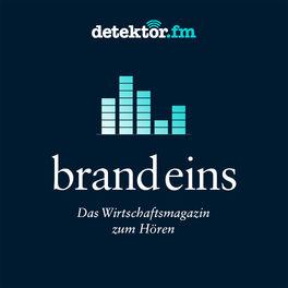 Show cover of Das brand eins Magazin zum Hören