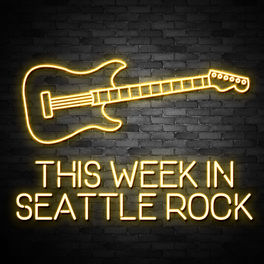 Show cover of This Week in Seattle Rock