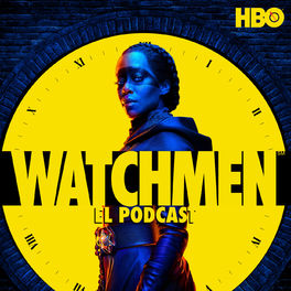 Show cover of Watchmen: El Podcast