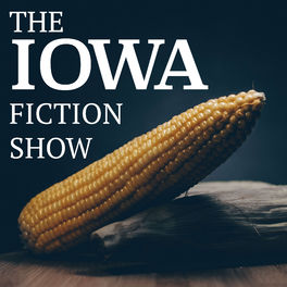 Show cover of The Iowa Fiction Show