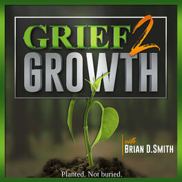 Show cover of Grief 2 Growth