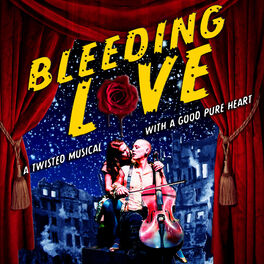 Episode cover of Bleeding Love: The Complete Musical Podcast