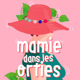 Show cover of Mamie dans les orties