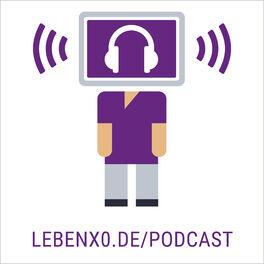 Show cover of Leben X.0 - Der Erklärpodcast zum Digitalen Wandel