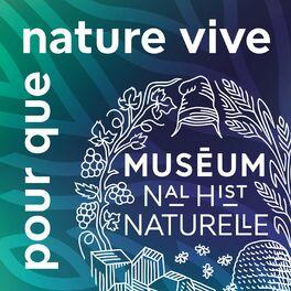 Episode cover of Mieux connaître la nature pour mieux la préserver