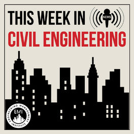 Show cover of TWiCE - This Week in Civil Engineering