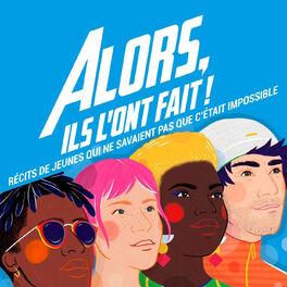 Show cover of Alors ils l'ont fait !