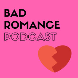 Show cover of Bad Romance Podcast
