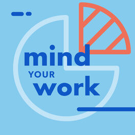 Show cover of Mind Your Work