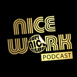 Show cover of NICE WORK! A Super Nice Club Podcast
